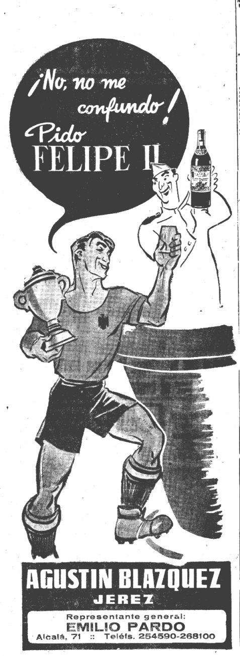 """Un coñac al rebufo del fútbol (febrero 1951), cuando en Jerez de la Frontera nadie hubiese entendido el significado de """"brandy""""."""