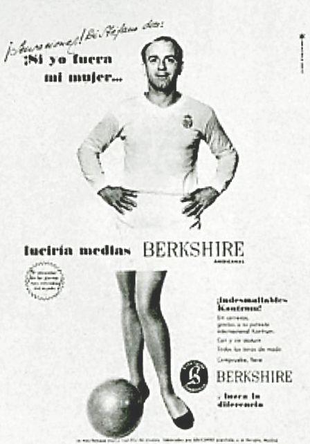"""Di Stéfano, las medias y unas piernas que no eran suyas. Golazo del publicista y negocio redondo para el fabricante… además de para la """"Saeta Rubia""""."""