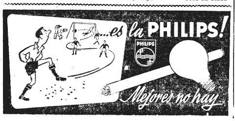 Antes de iluminar los campos, Philips empleó el fútbol como reclamo (enero 1954).