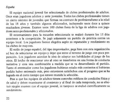 Extracto del Informe Técnico oficial del Torneo Mundial Juvenil de Túnez 1977, disponible en: http://es.fifa.com/mm/document/afdeveloping/technicaldevp/50/06/63/u20_tunisia_1977_sp_222.pdf