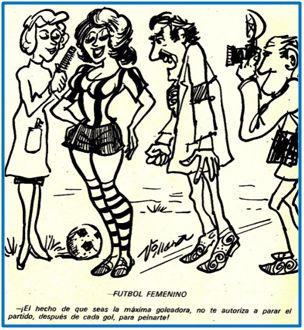 Once años después de la Gimnasia Casera y ya con un fútbol femenino balbuciente, los había reticentes en su visión más machista.
