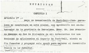 """Estatutos del FC Barcelona de 1911. Procedencia: Archivo de la Subdelegación del Gobierno en Barcelona. Caja 181, Número de Asociación 3.709 """"Fútbol Club Barcelona""""."""