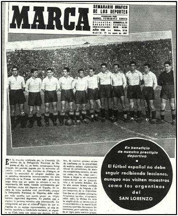 """Por mucho que los argentinos fuesen """"amigos"""", sus victorias escocían. """"El futbol español no debe seguir recibiendo lecciones, aunque nos visiten maestros como los argentinos del San Lorenzo"""", tituló Marca."""