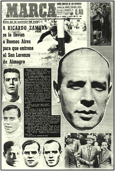 Falsedad esdrújula en la portada de Marca. Ricardo Zamora nunca entrenó al San Lorenzo. Nuestros técnicos, en realidad, tenían mucho que aprender sobre fútbol moderno.