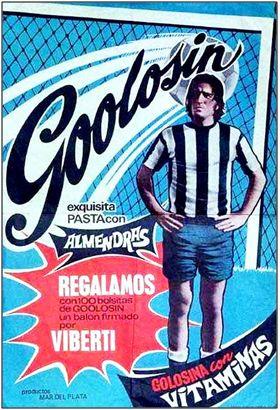 Los publicistas repararon en el filón comercial que Viberti, durante sus mejores años, podía representar. Había que hincharse a pasta de almendras para obtener el balón firmado por el astro.