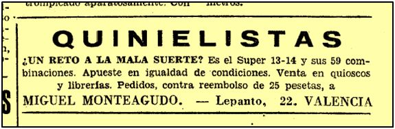 Publicidad de los años 50, sobre uno de los abundantes métodos para acertar quinielas.