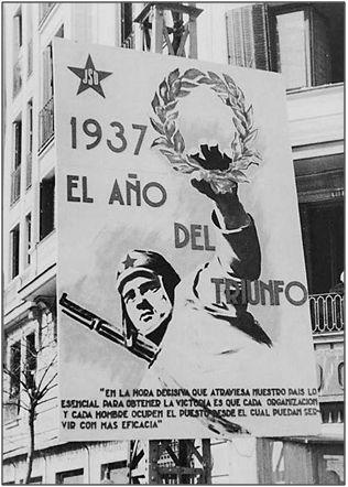 1937 no fue el año del triunfo, como prometía este cartel. La desorganización, cuando no las rencillas y serias discrepancias de fondo entre distintas facciones republicanas, resultaron decisivas en el triunfo franquista.