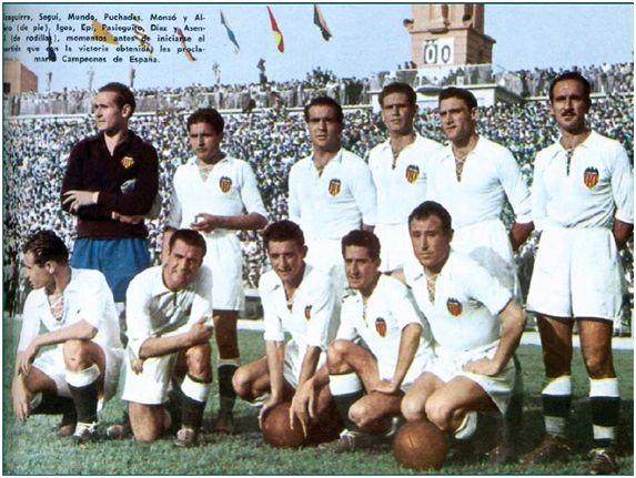 Formación 1949-50: De pié: Eizaguirre, Seguí, Mundo, Puchades, Monzó, Álvaro. Agachados: Igoa, Epi, Pasieguito, Díaz, Asensi.