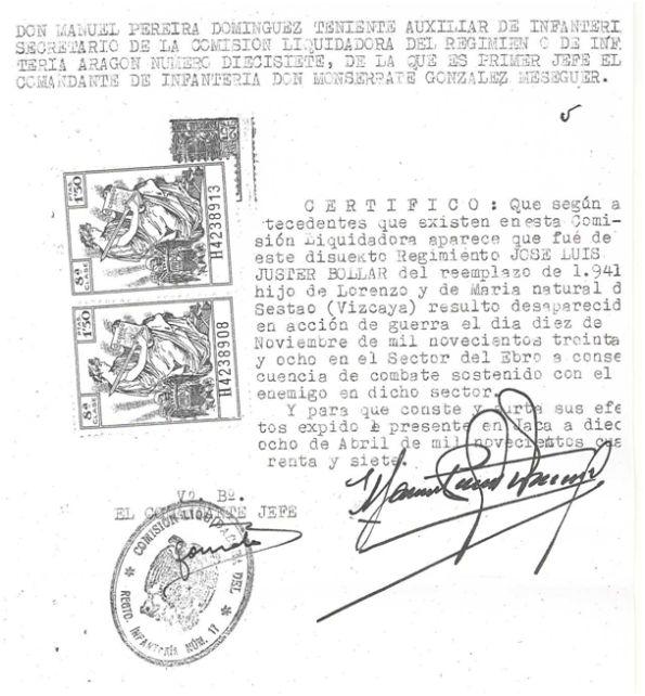 Certificación de desaparición en acción de guerra, expedido por Don Manuel Pereira Domínguez, Teniente auxiliar de infantería y secretario de la Comisión Liquidadora del Regimiento de Infantería Aragón número diecisiete, de la que era primer jefe el Comandante de infantería Don Monserrate González Meseguer y expedido en Jaca a 18 de abril de 1947.