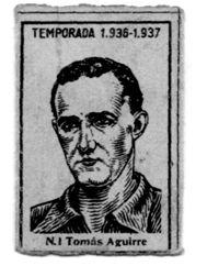 """Imagen de Tomás Aguirre perteneciente a la serie de dibujos y ocasionalmente fotografías de los jugadores de fútbol de la temporada 1936-37, que no se disputó al estallar la Guerra Civil, y que constituían la parte delantera de las cajas de cerillas del Monopolio de Cerillas y Fósforos de la Hacienda Pública. En la parte superior del rectángulo que contiene al jugador aparece la leyenda """"TEMPORADA 1.936-1.937"""" y en la parte inferior el número de la serie y el nombre del jugador. Las dimensiones del rectángulo son de 3 x 4,5 cm. Colección muy rara e interesante por la gran cantidad de jugadores que aparecen (se conocen hasta el número 384) tanto de primera como de segunda división. Imagen cedida por Joseba Moro."""