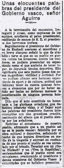 Resumen del discurso pronunciado por el Lehendakari Aguirre a la finalización del encuentro disputado en San Mamés el 7 de febrero de 1937 entre los combinados Euzko Ekintza y Euzko Gudarostea (El Nervión, 08-02-37).