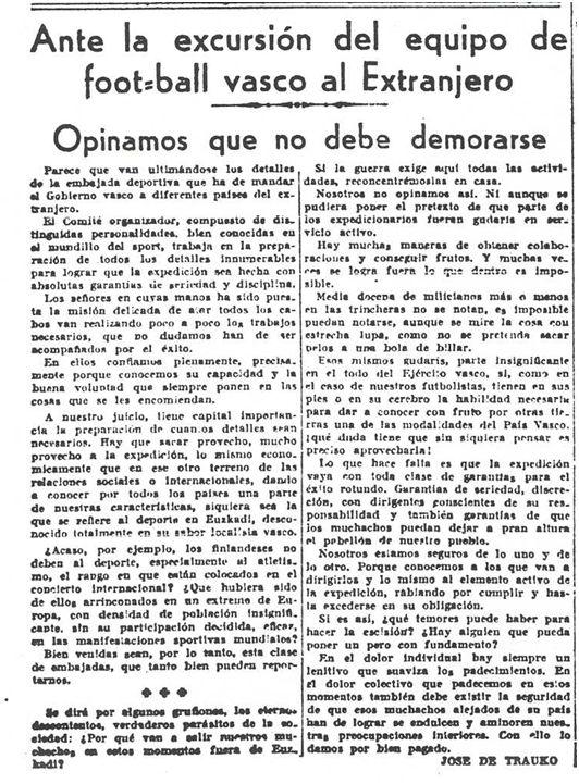 Artículo redactado por José de Trauko y publicado en La Tarde (07-03-37), esgrimiendo argumentos a favor de la expedición al extranjero de la Selección Vasca de Fútbol.