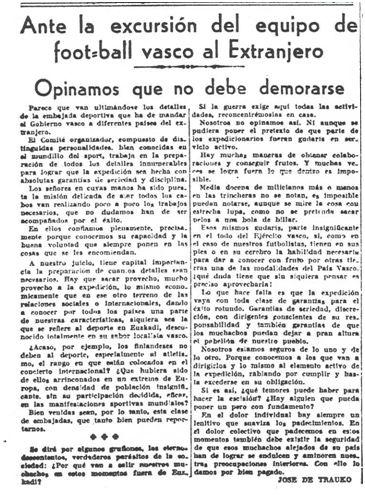 Artículo redactado por José de Trauko, José María Hernani[1], y publicado en el diario La Tarde, 07-03-1937, argumentando a favor de la expedición al extranjero de la Selección Vasca de Fútbol.).